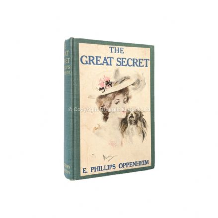The Great Secret by E. Phillips Oppenheim First Edition Little, Brown & Company 1907